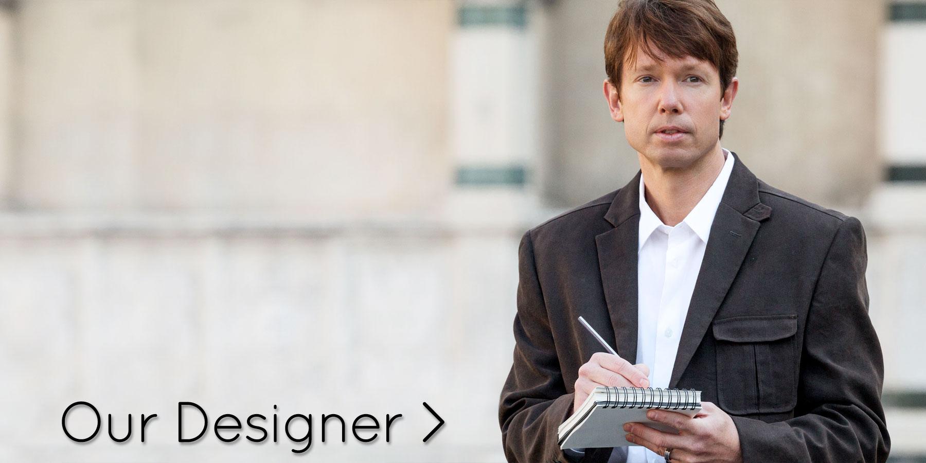 Our Designer >